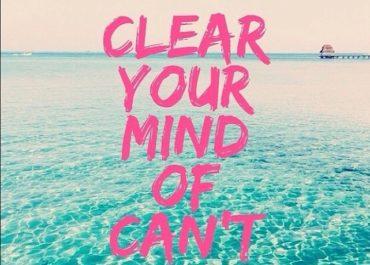 Clear your mind of can't quote